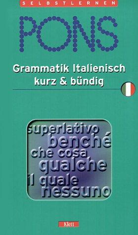 PONS Grammatik kurz & bündig, Italienisch