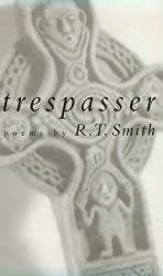 Trespasser: Poems (Studies in Industry and Society; 9)