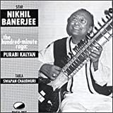 Hundred Minute Raga Purabi Kalyan