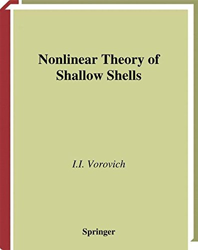 Nonlinear Theory of Shallow Shells (Applied Mathematical Sciences)