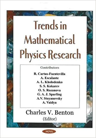 Trends in Mathematical Physics Research: Charles V  Benton