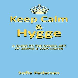 Keep Calm & Hygge Audiobook