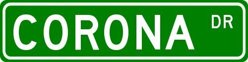 4X18 Metal Sign VinMea Corona Family Lastname Street Sign