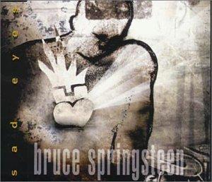 Bruce Springsteen - Sad Eyes (CD5) - Lyrics2You