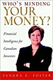 Who's Minding Your Money, Sandra E. Foster and John Wiley, 0471646504