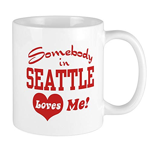 CafePress Somebody In Seattle Loves Me Mug Unique Coffee Mug, Coffee Cup