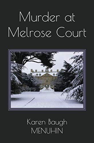 Murder at Melrose Court: A Country House Christmas Murder (Heathcliff Lennox)