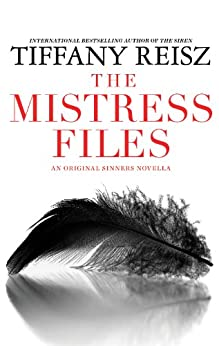 The Mistress Files: The Case of the Acting Actress\The Case of the Diffident Dom\The Case of the Reluctant Rock Star\The Case of the Secret Switch\The ... Bartender (The Original Sinners) by [Reisz, Tiffany]