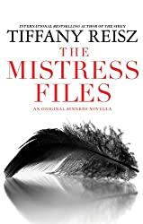 The Mistress Files: The Case of the Acting Actress\The Case of the Diffident Dom\The Case of the Reluctant Rock Star\The Case of the Secret Switch\The ... Bartender (Original sinner seires)