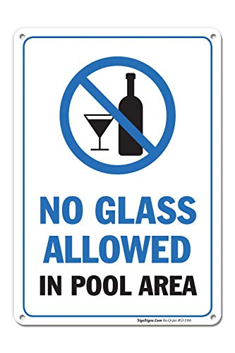 Pool Rules Sign, No Glass Allowed in Pool Area, 10x14 Rust Free,40 Aluminum UV Printed, Easy to Mount Weather Resistant Long Lasting Ink Made in USA by SIGO SIGNS