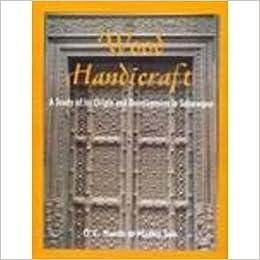 Buy Wood Handicraft A Study Of Its Origin And Development In