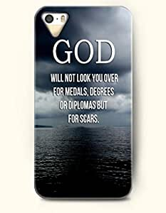 iPhone 5s for kids Case OOFIT Phone Hard Case **NEW** Case with Design God Will Not Look You Over For Medals,Degrees Of Diplomas But For Scars.- Sea - Case for Apple iPhone 5s
