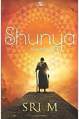 Shunya: A Novel Paperback