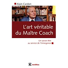 ART VÉRITABLE DU MAÎTRE COACH (L')