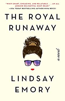 The Royal Runaway by [Emory, Lindsay]