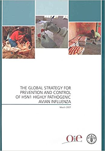 Book The global strategy for prevention and control of H5N1 highly pathogenic avian influenza