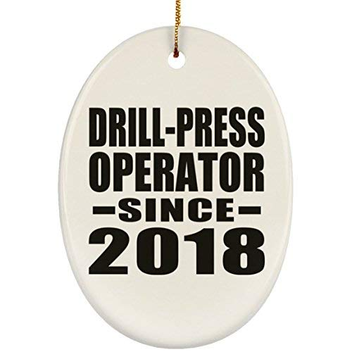 Drill-Press Operator Since 2019 Oval Ornament, Christmas Tree Decor, Best Gift Birthday, Anniversary, Easter, Valentine's Mother's Father's Day