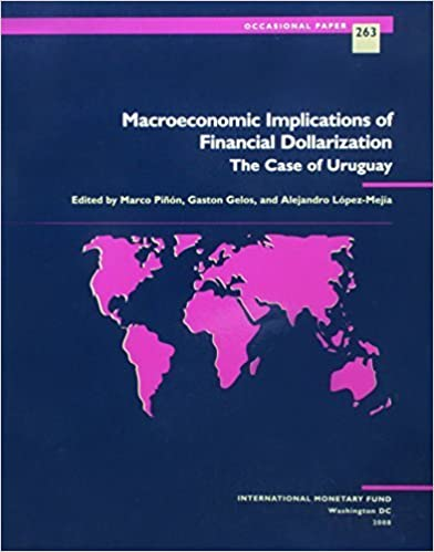 Book Macroeconomic Implications of Financial Dollarization: The Case of Uruguay (Occasional Paper) (2008-08-31)