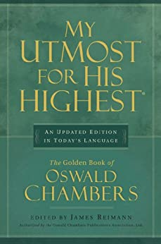 My Utmost for His Highest, Updated Edition by [Chambers, Oswald]