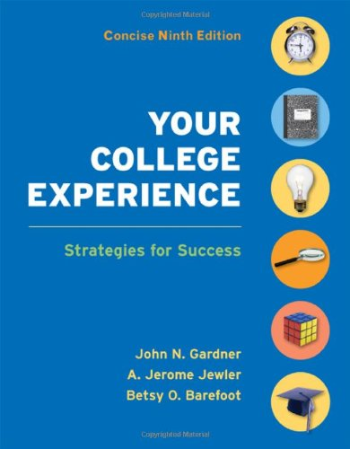 Your College Experience Concise Edition: Strategies for...