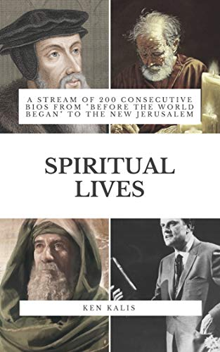 (SPIRITUAL LIVES: A Stream of 200 Consecutive Bios from