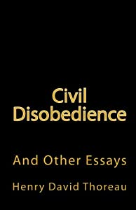 Civil Disobedience And Other Essays Book Civil Disobedience And Other Essays