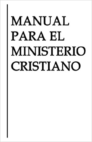 Manual Para El Ministerio Cristiano