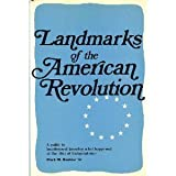 Landmarks of the American Revolution; a Guide to Locating and Knowing What Happened at the Sites of Independence, Mark Mayo Boatner, 0811709361
