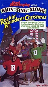 Good Housekeeping: KIDS SING ALONG Rockin' Reindeer Christmas [VHS]