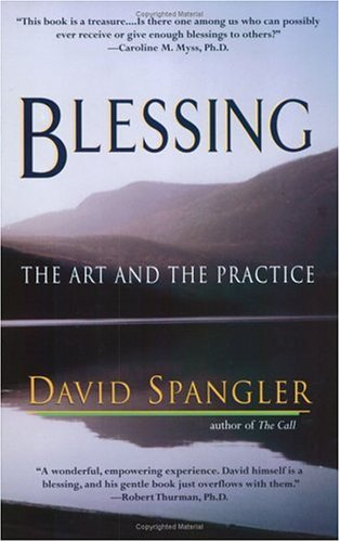 Blessing: The Art and the Practice