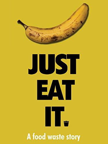 Top 5 Just Eat It Food Waste