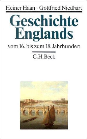 Geschichte Englands, 3 Bde, Bd.2, Vom 16. bis zum 18. Jahrhundert