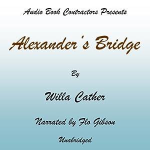 Alexander's Bridge Audiobook