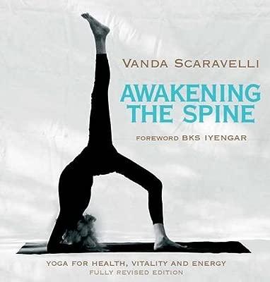 Awakening the Spine: Stress Free Yoga for Health, Vitality ...