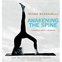 Awakening the Spine: Stress Free Yoga for Health, Vitality and Energy