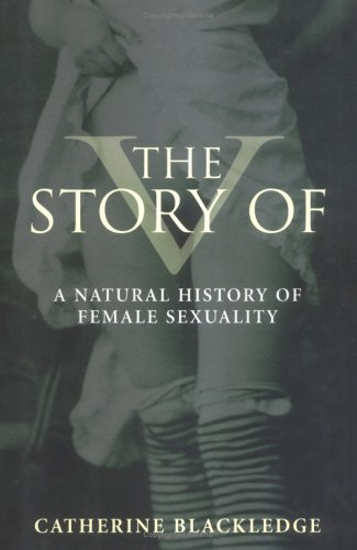 The Story of V: A Natural History of Female Sexuality