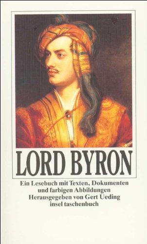 Lord Byron: Ein Lesebuch mit Texten, Dokumenten und farbigen Abbildungen