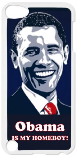 President Barack Obama - Quote/Saying/Expression - Obama is My Homeboy - White plastic snap on case - for the Apple iPod iTouch 5th - Obama Shades