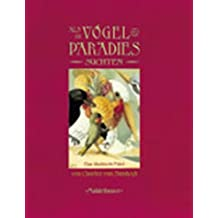 Als Vögel das Paradies suchten: Eine illustrierte Fabel