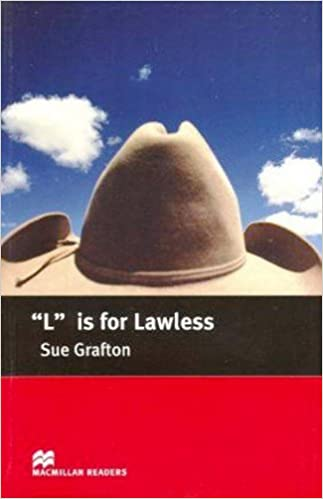 L is for Lawless: Intermediate (Macmillan Readers)
