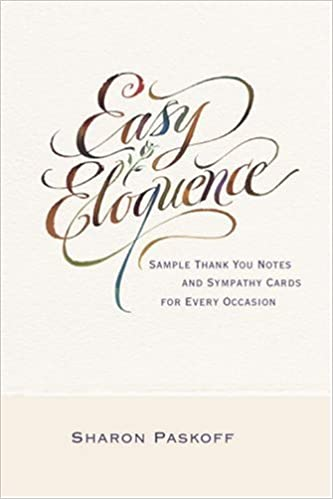 Easy Eloquence: Sample Thank You Notes And Sympathy Cards For