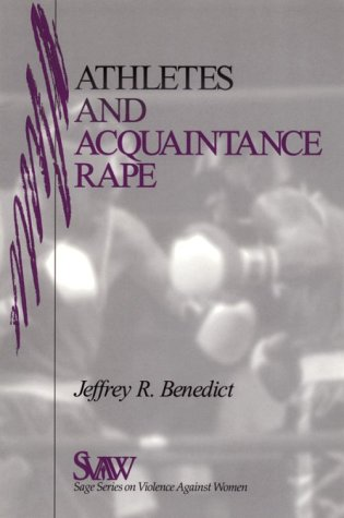 Athletes and Acquaintance Rape (SAGE Series on Violence against Women) by Brand: SAGE Publications, Inc