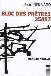 Bloc des prêtres 25487 : Dachau 1941-1942