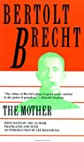The Mother, Bertolt Brecht, 0802131603