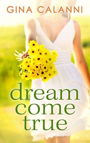 Dream Come True (Ice Cream Dreams, Book 1)