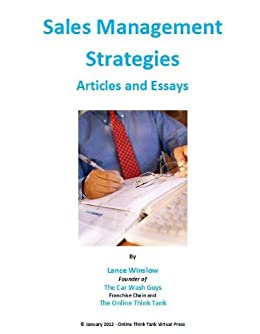 sales management essays The personal sales approach also allows the sales representative to work with the customer to find ways to adapt the standard product or service to better fit the customer's needs, develop an.
