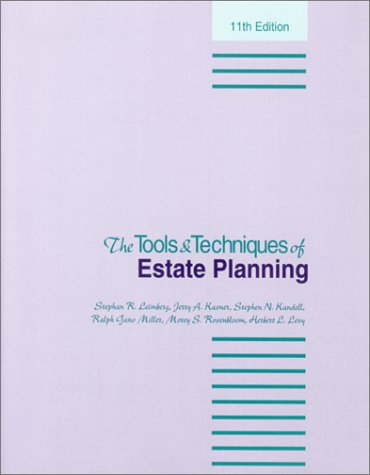 The Tools and Techniques of Estate Planning