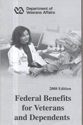 Google E-Books kostenlos Federal Benefits for Veterans and Dependents, 2008 0160797993 PDF