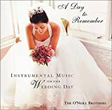 : A Day to Remember - Instrumental Music for Your Wedding Day
