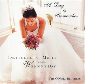 O'Neill Brothers   A Day to Remember   Instrumental Music for Your